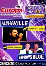 Concert Alphaville si Bad Boys Blue la Sala Palatului din Bucuresti