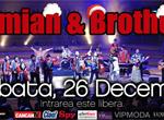 Concert Damian & Brothers in Club Bamboo din Bucuresti