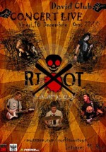Concert R.I.O.T. in David Club din Reghin