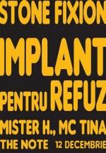 Concert Stone Fixion si Implant Pentru Refuz in Club The Note din Timisoara