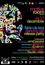 Dancing Girl Release Party in Club Motive din Craiova