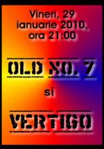 Concert Old No.7 & Vertigo în Club Phoenix din Constanţa