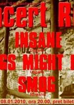 Concert Insane & Pigs Might Fly la Centrul Cultural G.M. Zamfirescu din Satu Mare