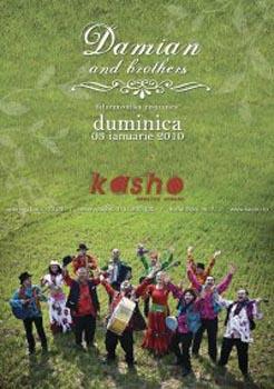 Concert Damian & Brothers in Club Kasho din Brasov