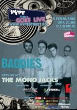 Concert Baddies in Club Mojo-Brit Room din Bucuresti