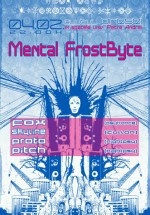 Metal Frostbyte la Clubul Presei din Iaşi