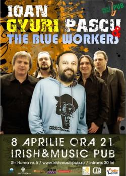 Concert Ioan Gyuri Pascu & The Blue Workers în Irish & Music Pub din Cluj-Napoca