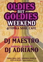 Oldies but goldies weekend în Club Tonka din Bucuresti