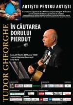 Tudor Gheorghe – În căutarea dorului pierdut la Teatrul National Bucureşti