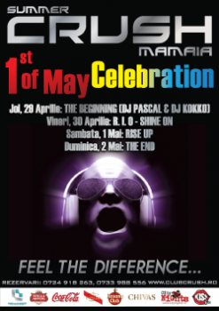 1st of May Celebration în Club Crush din Constanţa