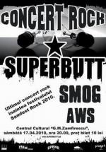 Concert Superbutt, Smog & AWS la Centrul Cultural G.M. Zamfirescu din Satu Mare