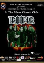 Concert Trooper în The Silver Church din Bucureşti