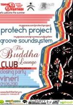 Closing Party The Buddha Lounge din Bucureşti