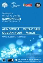 Alin Stoica, Octav Paul, Olivian Nour & Mircis la Daimon Club din Bucureşti