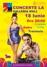 Concerte Andra & Mihai Trăistariu la Galleria Mall din Suceava