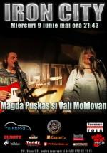 Concert Magda Puskas şi Vali Moldovan la Iron City din Bucureşti