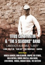 Concert Tituş Constantin & The 5 Seasons Band în Club Live din Câmpina