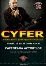 Concert Cyfer la Cafeneaua Actorilor din Bucureşti