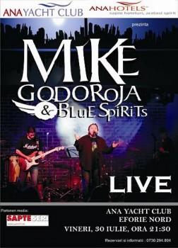 Concert Mike Godoroja & Blue Spirit la Ana Yacht Club din Eforie Nord