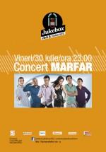 Concert Marfar în Club Jukebox din Bucureşti
