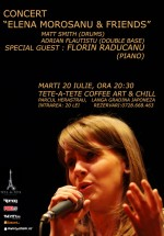 Concert Elena Morosanu & friends la Tête-à-Tête Coffee Art & Chill din Bucureşti