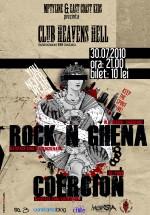 Concert Rock n Ghena & Coercion în Club Heaven's Hell din Constanţa