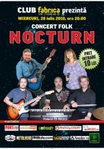 Concert Nocturn în Club Fabrica din Bucureşti