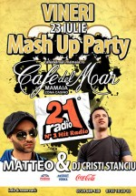 Mash Up Party la Cafe Del Mar din Mamaia