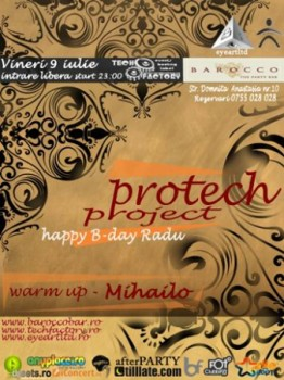 Happy B-Day Protech Project la Barocco Bar din Bucureşti