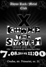 Concert I Change The System la Club Abyss din Oradea