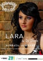 Concert Lara & Dj Dark în Club Principe din Bacău