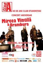 Concert Mircea Vintilă & Brambura în Club A din Bucureşti