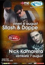 Sllash & Doppe şi Nick Kamarera la Aqua Club din Focşani