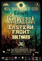 Cadaveria, Eastern Front, Bolthard & Akral Necrosis în The Silver Church din Bucureşti