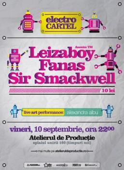 Leizaboy, Fanas & Sir Smackwell la Atelierul de Producţie din Bucureşti
