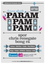 Spor şi Chris Renegade la Param Pam Pam din Bucureşti