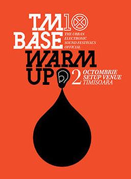 TMBase 10 warm-up la Setup Venue din Timişoara