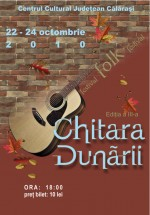 Festivalul Chitara Dunării 2010 la Calăraşi