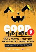 Good Vibrations 7 la Club Daos din Timişoara
