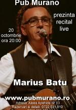 Concert Marius Baţu la Pub Murano din Bucureşti