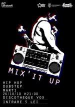 Mix'it up la Discotheque Vox din Suceava
