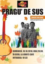 Concert Pragu' de Sus la John's Cafe din Deva