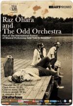 Concert Raz Ohara and The Odd Orchestra la Kulturhaus din Bucureşti