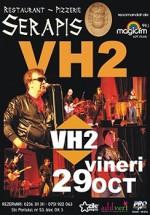 Concert Vh2 la Restaurant Serapis din Galaţi