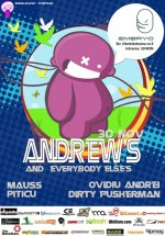 Andrew's and Everybody else's la Club Embryo din Bucureşti