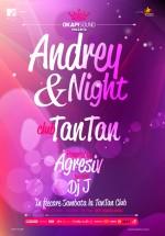 Andrey & Night în Club Tan Tan din Bucureşti