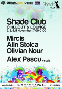 Chillout & Lounge la Club Shade din Bucureşti