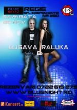 Concert DJ Sava & Raluka în Blue Night Club din Bucureşti