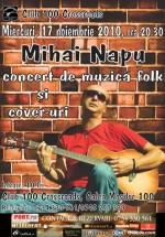 Concert Mihai Napu în 100 Crossroads din Bucureşti