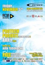 Protech Project & Arry în Club Oxygen din Bucureşti